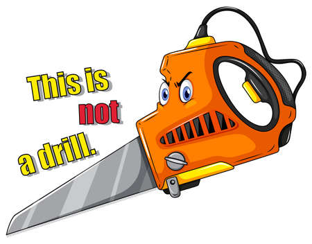 sawing: Electronic saw with angry face Illustration