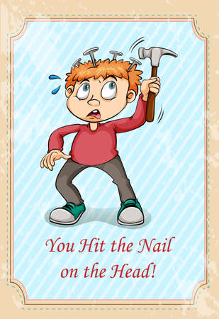 hurting: Hit the nail on the head idiom illustration Illustration