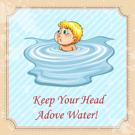 Keep your head above water idiom illustration