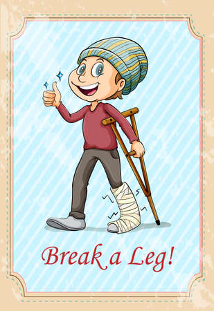 idiom: Break a leg idiom illustration Illustration