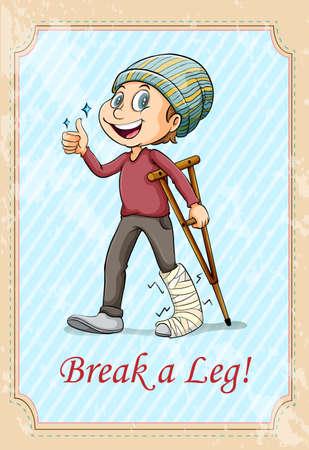 figurative: Break a leg idiom illustration Illustration