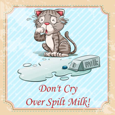 idiom: Idiom dont cry over spilt milk illustration Illustration