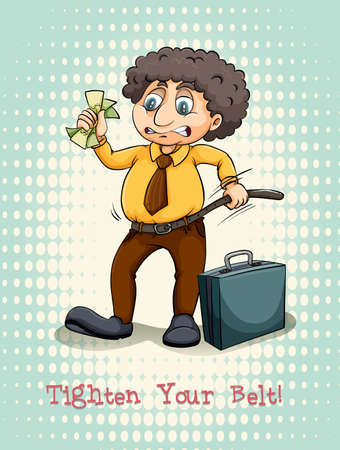 saving: Tighten your belt idiom expression illustration Illustration