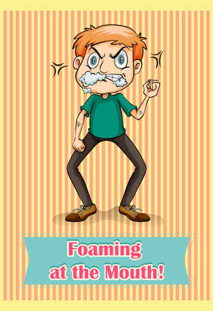 foaming: Foaming at the mouth illustration