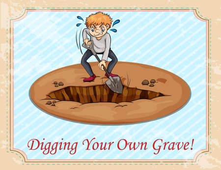 digging: Digging your own grave illustration