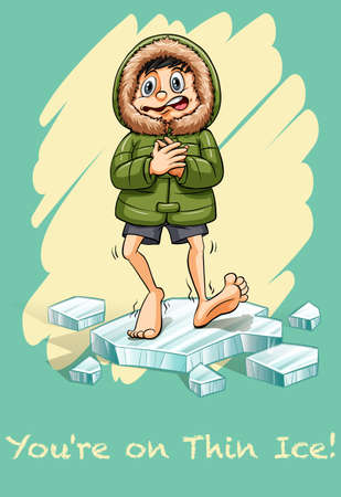 idiom: Youre on thin ice idiom illustration