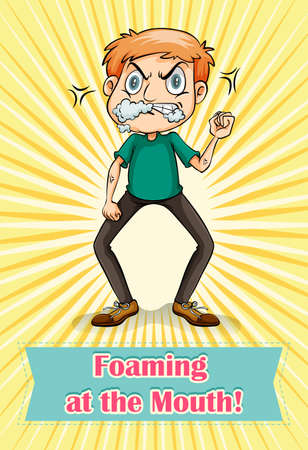 pissed off: Man with foaming mouth illustration