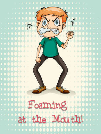 figurative: Idiom foaming at the mouth illustration