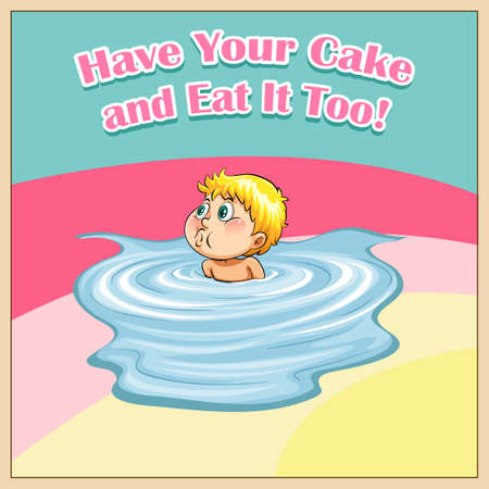 figurative: Have your cake and eat it too illustration