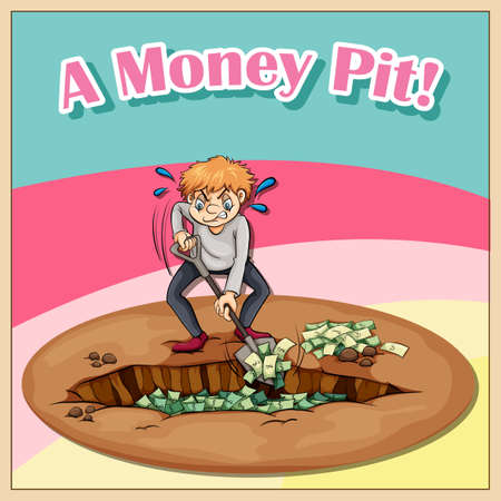figurative: Old saying a money pit illustration