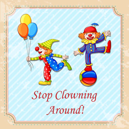 clowning: Idiom stop clowning around illustration