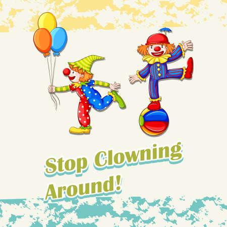 clowning: Idiom stop clowning around illustration