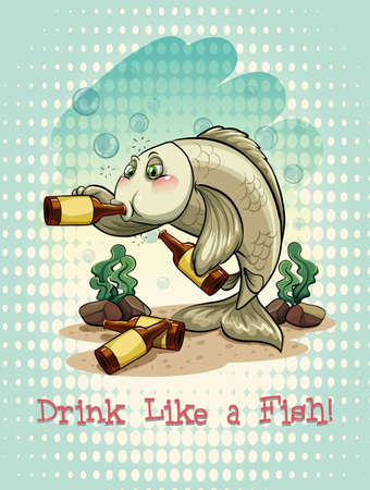 saying: Old saying drink like a fish illustration