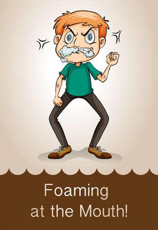 espumante: Idiom echando espuma por la boca ilustraci�n Vectores