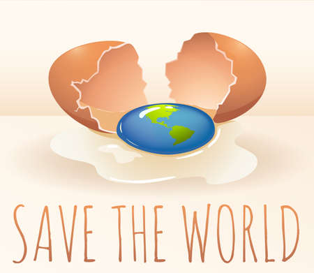 cracking: Save the world poster with cracking egg illustration Vectores