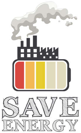 global environment: Save energy with battery and factory illustration