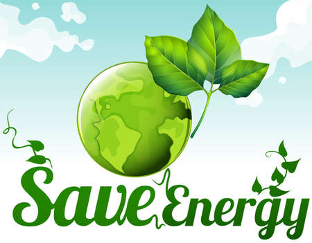 greenhouse effect: Save energy with earth and green leaves illustration Illustration