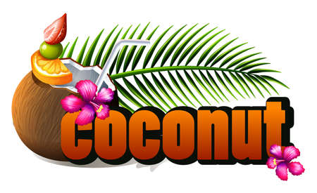 coconuts: Poster design with fresh coconut and wording illustration Illustration