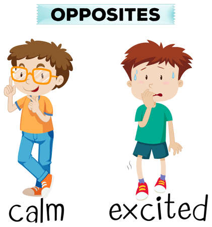 Opposite words for calm and excited illustration Illustration