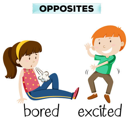 bored: Opposite word for bored and excited illustration