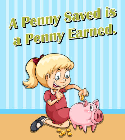 Idiom expression for penny saved is a penny earned illustration