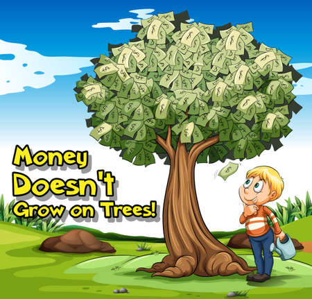 Idiom poster with money doesnt grow on trees illustration