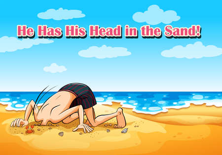 Idiom on poster for he has his head in sand illustration Illustration