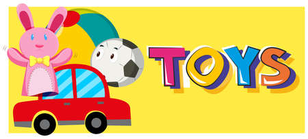 Word toys and different types of toys illustration Illustration