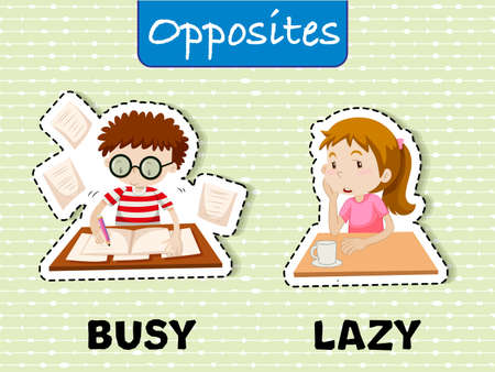 Opposite words for busy and lazy Vector illustration.