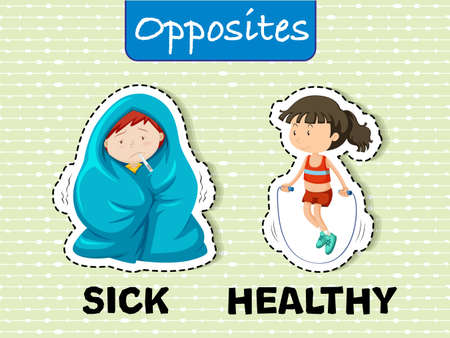 Sick and Healthy Opposite Words illustration