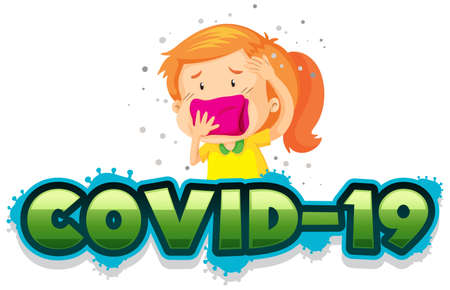 Covid 19 sign template with sick girl covering her mouth illustration Standard-Bild - 142205872