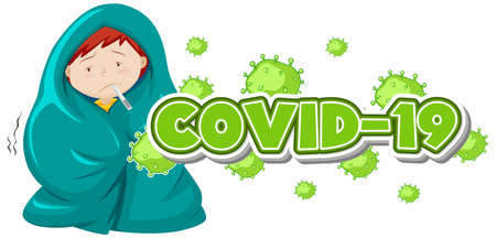 Covid 19 sign template with sick boy with high fever illustration