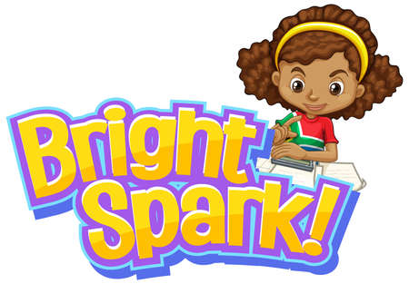 Font design for word bright spark with girl doing homework illustration