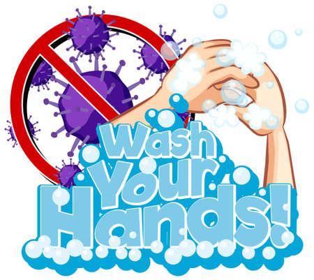 Poster design for coronavirus theme with word washing hands illustration