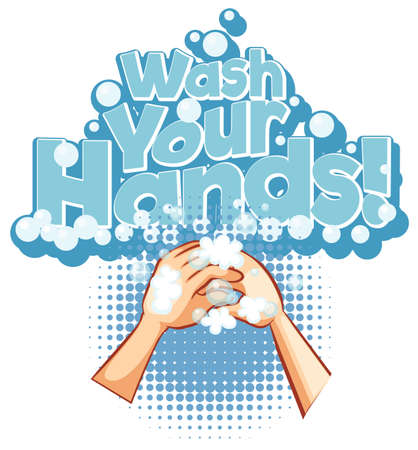 Poster design for coronavirus theme with word wash your hands illustration