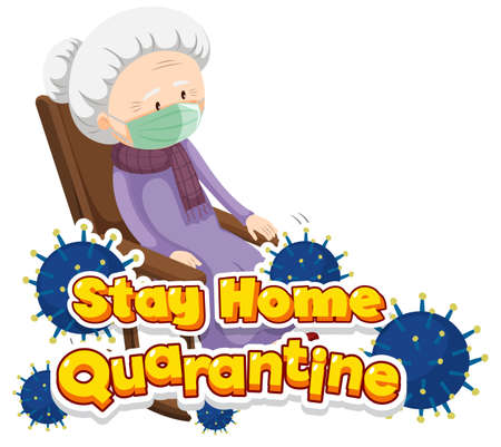 Font design for word stay home quarantine with old woman sitting illustration