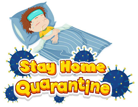 Font design for word stay home with sick boy in bed illustration