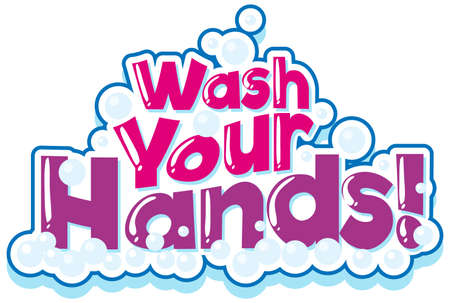 Phrase design for wash your hands in pink illustration