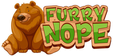 Grizzly bear cartoon character with Furry Nope font banner isolated illustration