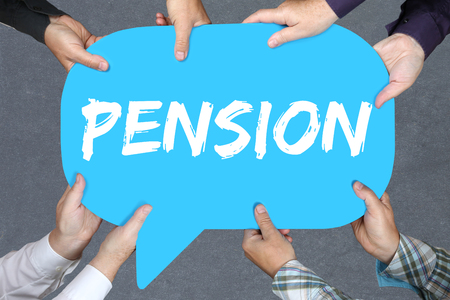 retiring: Group of people holding with hands the word pension retirement business concept