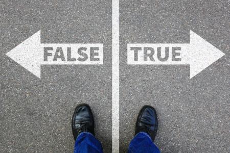 False true truth fake news lie lying facts decision decide choice