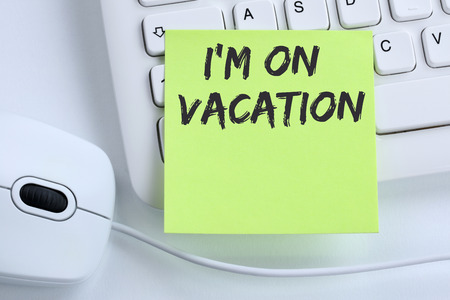 I'm on vacation travel traveling holiday holidays relax relaxed break free time business concept mouse computer keyboard Standard-Bild