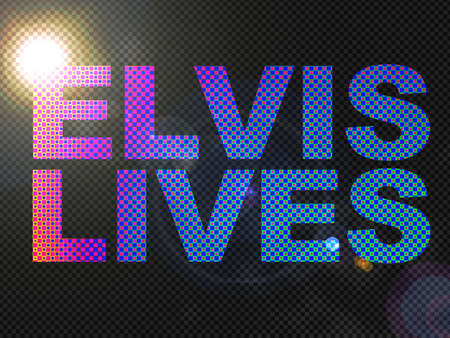 textual: Dotted Lights Elvis Lives Sign Text