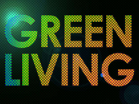 textual: Green Living Sign Lit with Leds in a funky style