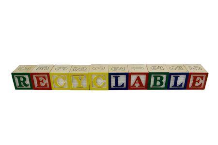 Toy alphabet blocks spelling recyclable Stock Photo - 4685289