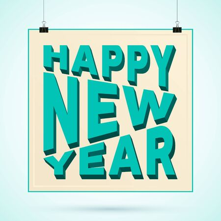 binder clip: Happy New Year 3d text on poster with binder clip. Vector illustration.