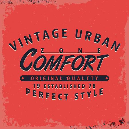 comfort: T-shirt print design. Comfort zone vintage stamp, poster. Printing and badge applique label t-shirts. Vector illustration.