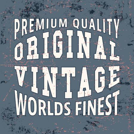 finest: T-shirt print design. Worlds finest vintage stamp. Printing and badge applique label t-shirts, jeans, casual wear. Vector illustration.