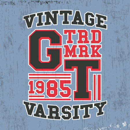 casual wear: T-shirt print design. Vintage varsity stamp. Printing and badge applique label t-shirts, jeans, casual wear. Vector illustration. Illustration