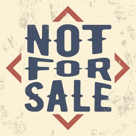 T-shirt print design. Not for sale vintage stamp. Printing and badge, applique, label for t-shirts, jeans, casual wear. Vector illustration. Vektoros illusztráció
